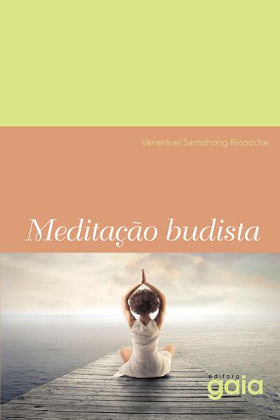 Meditação Budista, livro de Samdhong Rinpoche