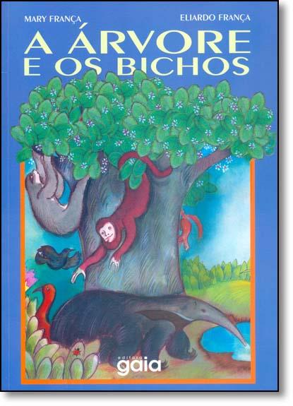 Árvore e os Bichos, A, livro de Mary França