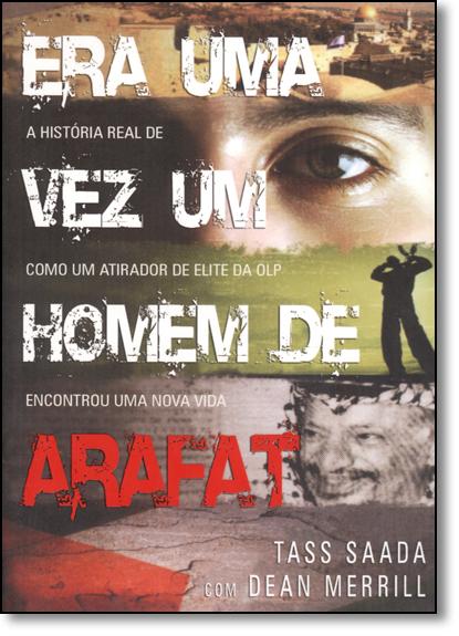 Era uma Vez um Homem de Arafat, livro de Tass Saada