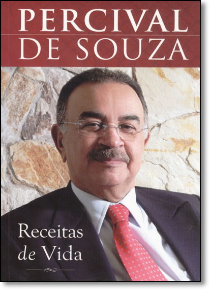 Receitas da Vida, livro de Percival de Souza