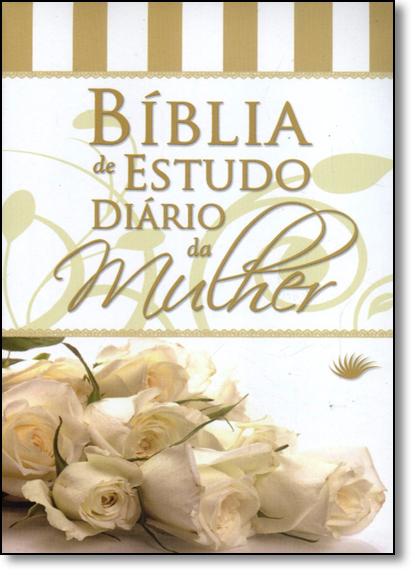Bíblia de Estudo Diário da Mulher - Capa Rosa Branca, livro de Edições Holy Bible