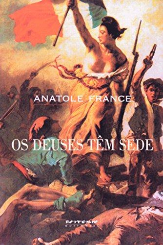 Os deuses têm sede, livro de Anatole France