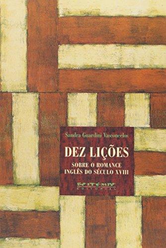 Dez lições sobre o romance inglês do século XVIII, livro de Sandra Guardini Vasconcelos