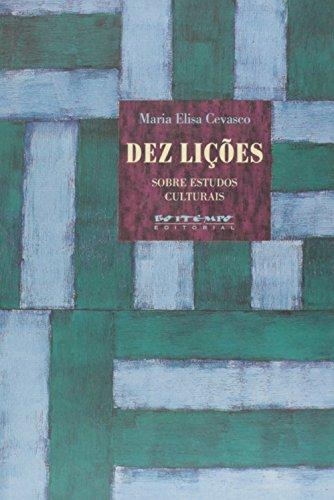 Dez lições sobre estudos culturais, livro de Maria Elisa Cevasco