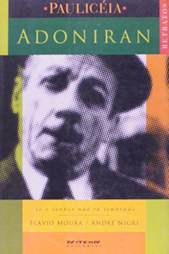 Adoniran, livro de Flávio Moura e André Nigri