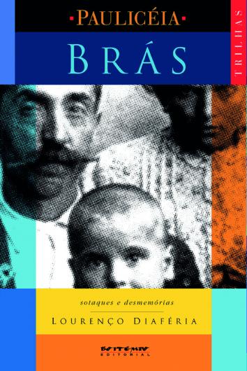 Brás, livro de Lourenço Diaféria