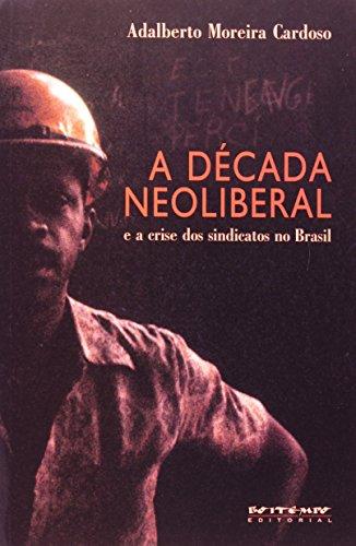 A década neoliberal, livro de Adalberto Moreira Cardoso