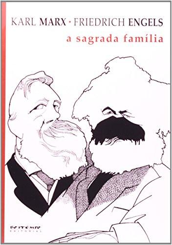 A sagrada família, livro de Karl Marx e Friedrich Engels
