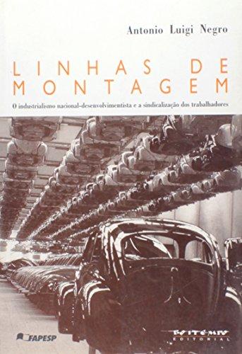 Linhas de montagem, livro de Antonio Luigi Negro