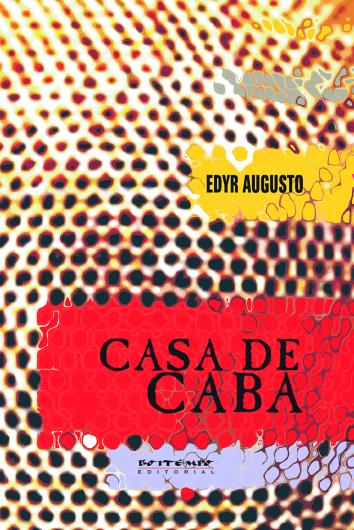 Casa de caba, livro de Edyr Augusto