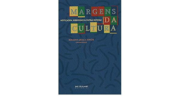 Margens da cultura, livro de Benjamin Abdala Junior (org.)