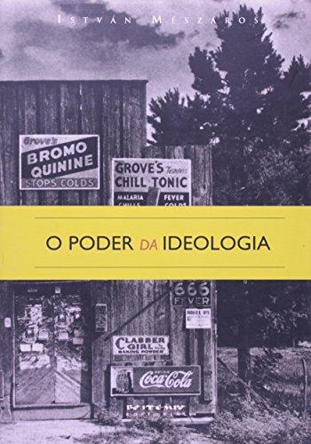 O poder da ideologia, livro de István Mészáros