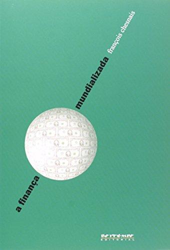 A finança mundializada, livro de François Chesnais (org.)
