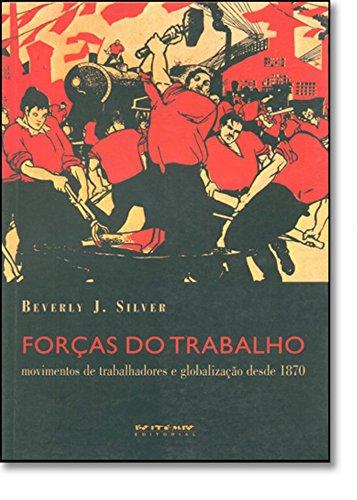 Forças do trabalho, livro de Beverly J. Silver