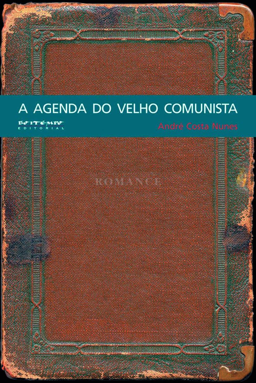 A agenda do velho comunista, livro de Andre Costa Nunes