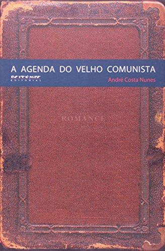 A agenda do velho comunista, livro de André Costa Nunes