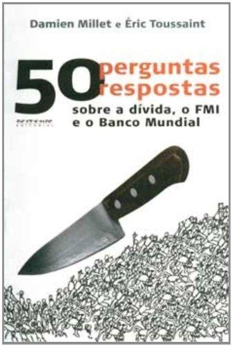 50 perguntas 50 respostas, livro de Damien Millet e Éric Toussaint