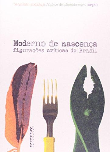 Moderno de nascença, livro de Benjamin Abdala Jr. e Salete de Almeida Cara (orgs.)