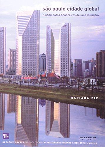 São Paulo cidade global, livro de Mariana Fix