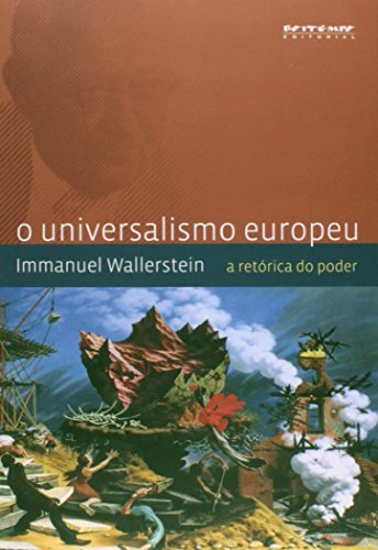 O universalismo europeu, livro de Immanuel Wallerstein