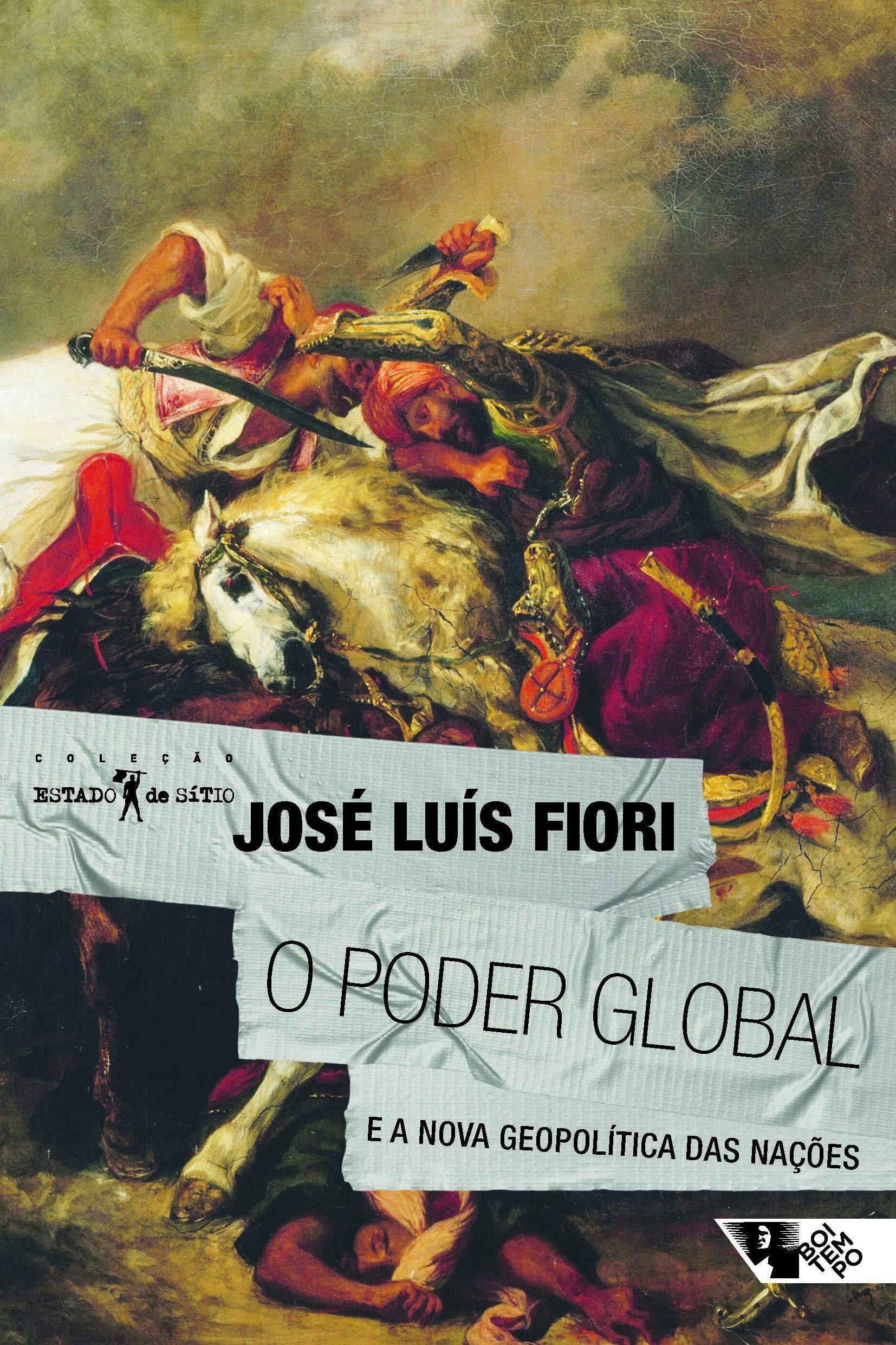 O poder global, livro de José Luís Fiori