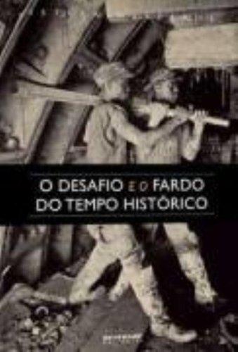 O desafio e o fardo do tempo histórico, livro de István Mészáros