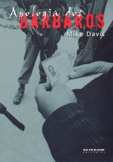 Apologia dos bárbaros, livro de Mike Davis
