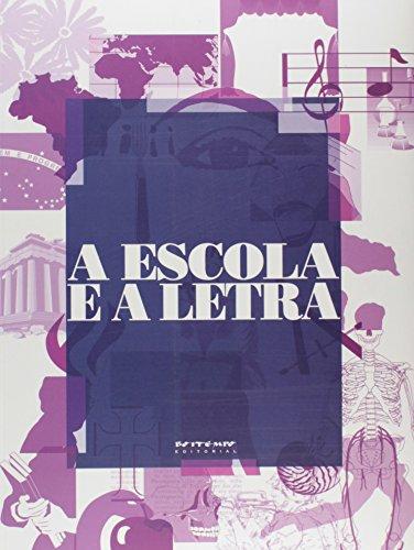A escola e a letra, livro de Flávio Aguiar e Og Doria (orgs.)