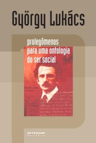 Prolegômenos para uma ontologia do ser social, livro de György Lukács