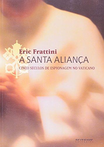 A Santa Aliança, livro de Eric Frattini