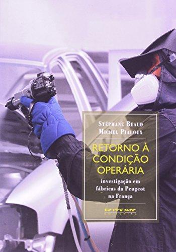 Retorno à condição operária, livro de Stéphane Beaud e Michel Pialoux