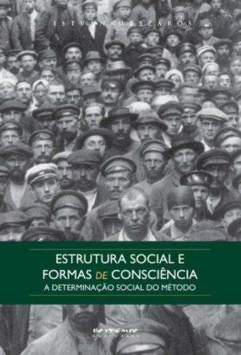 Estrutura social e formas de consciência, livro de István Mészáros
