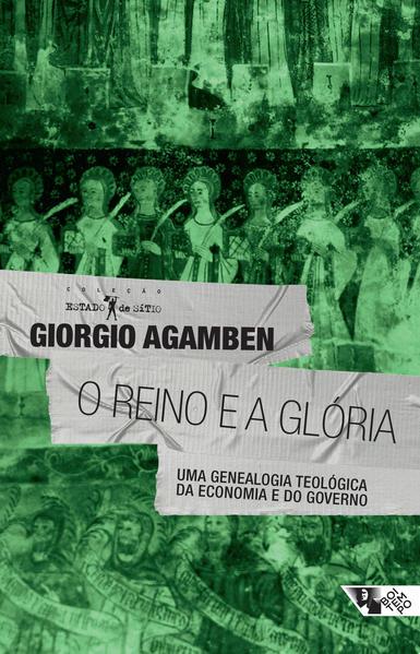 O reino e a glória, livro de Giorgio Agamben