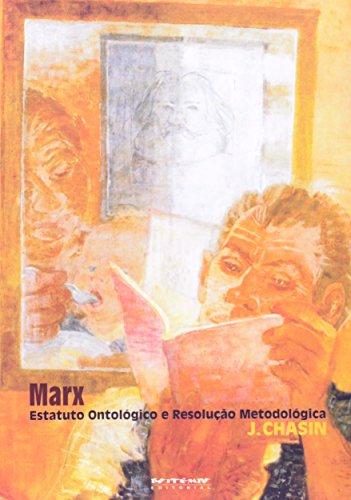 Marx - Estatuto ontológico e resolução metodológica, livro de José Chasin