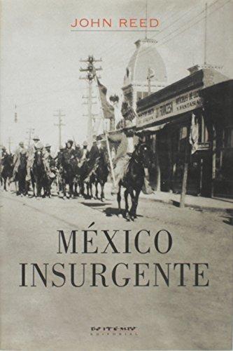 México insurgente, livro de John Reed