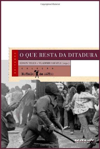 O que resta da ditadura, livro de Edson Teles, Vladimir Safatle (orgs.)