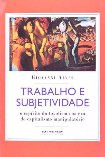 Trabalho e subjetividade, livro de Giovanni Alves