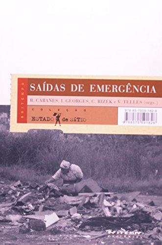 Saídas de emergência - Ganhar/perder a vida na periferia de São Paulo, livro de Robert Cabanes, Isabel Georges, Cibele S. Rizek, Vera da Silva Telles (Orgs.)