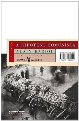 A hipótese comunista, livro de Alain Badiou
