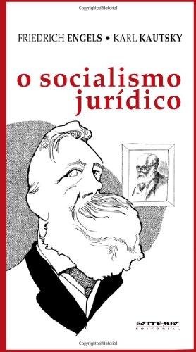 O socialismo jurídico, livro de Friedrich Engels, Karl Kautsky