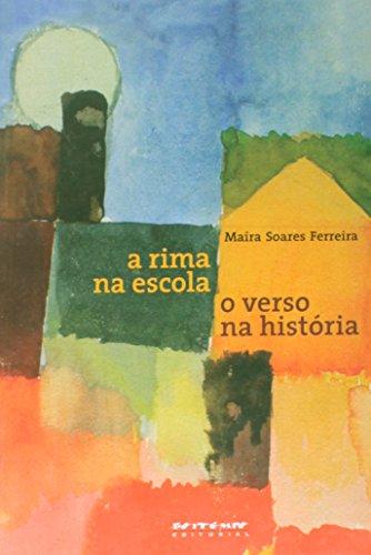 A rima na escola, o verso na história, livro de Maíra Soares Ferreira