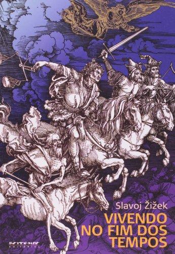 Vivendo no fim dos tempos, livro de Slavoj Zizek