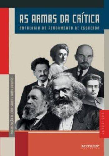 As armas da crítica - Antologia do pensamento de esquerda, livro de Ivana Jinkings, Emir Sader (Orgs.)