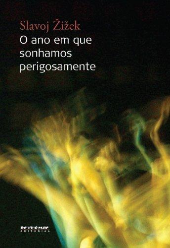 O ano em que sonhamos perigosamente, livro de Slavoj Zizek