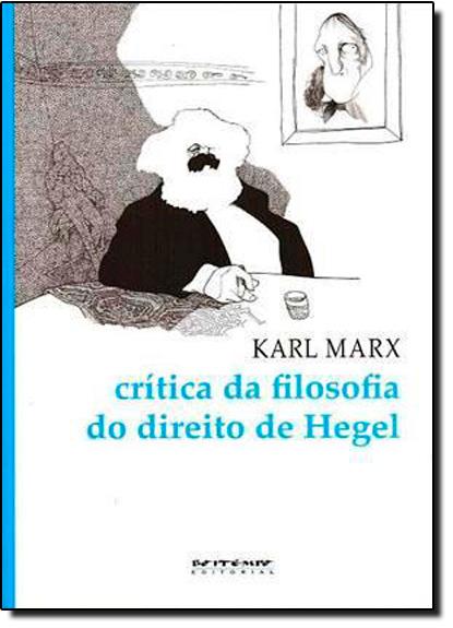 Crítica da Filosofia do Direito de Hegel, livro de Karl Marx