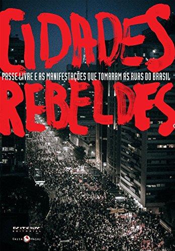 Cidades Rebeldes, livro de David Harvey, Ermínia Maricato, Slavoj Zizek, Mike Davis et. al.