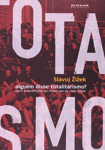 Alguém disse totalitarismo?, livro de Slavoj Zizek