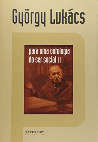 Para uma ontologia do ser social II, livro de György Lukács