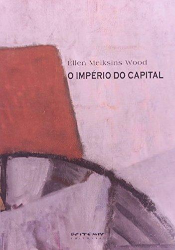 O império do capital, livro de Ellen Meiksins Wood