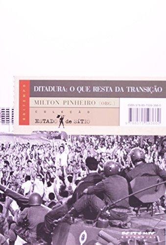 Ditadura: o que resta da transição, livro de Milton Pinheiro (Org.)